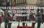ACTOS CELEBRACIÓN DE LA PATRONA DE LA GUARDIA CIVIL EN ARAGÓN Zaragoza, 5 de octubre 2016